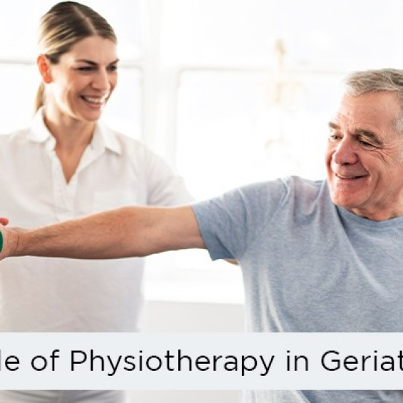 Role of Physiotherapy in Geriatric People | Physiotherapist for Elderly care