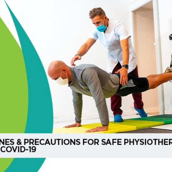 Guidelines & Precautions For Safe Physiotherapy Treatment During COVID-19